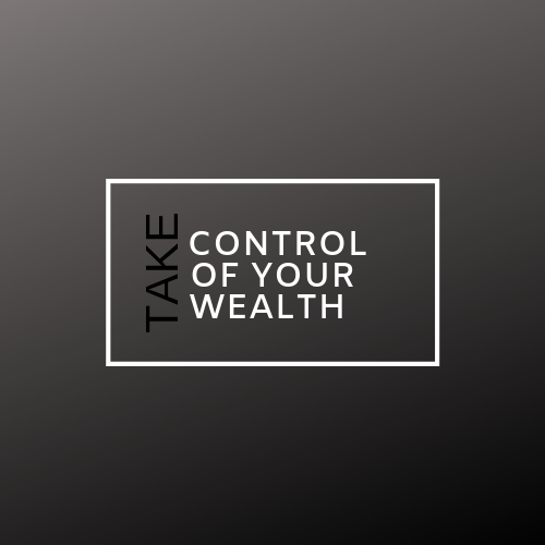 Takecontrolofyourwealth